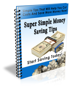 Super Sim,ple Money Saving Tips