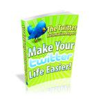 Make Your Twitter Life Easier