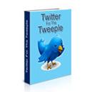 Twitter for Tweeple